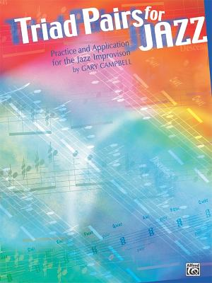 Triad Pairs for Jazz By Campbell, Gary